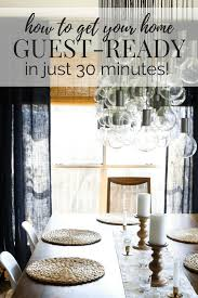 get your home guest ready in 30 minutes or less step guide and