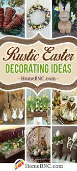 34 best rustic easter decoration ideas and designs for 2018
