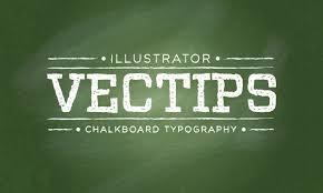 vector typography tutorial how to create a chalkboard vector vectips