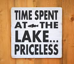 lake house decor rustic lake sign time spent at lake priceless