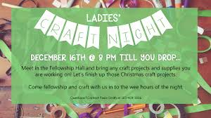 ladies u0027 craft night u2013 harvest christian church
