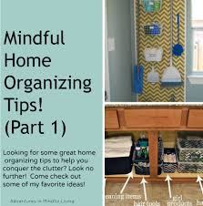 mindful home organizing tips part 1 u2013 adventures in mindful living