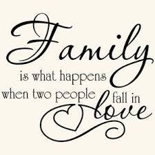 wedding quotes about family family is what happens when two fall in
