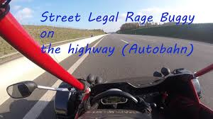baja buggy street legal rage buggy street legal on the autobahn highway youtube