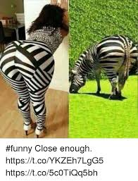Close Enough Meme - ar funny close enough httpstcoykzeh7lgg5 httpstco5c0tiqq5bh
