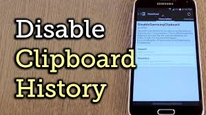 how to access clipboard on android secure your samsung device by removing the clipboard history how