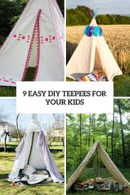 9 easy diy outdoor teepees for your kids to have fun gardenoholic