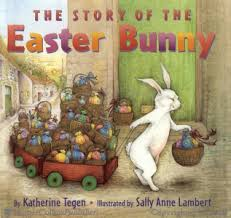 the story of the easter bunny the story of the easter bunny katherine tegen hardcover