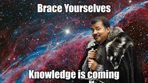 Brace Yourselves Meme - brace yourselves knowledge is coming imgur
