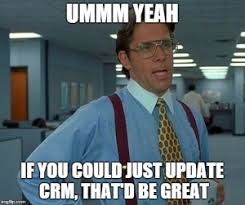Office Manager Meme - 8 memes on how sales reps feel about crm data entry accent technologies