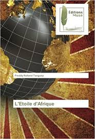 gold floor l amazon l etoile d afrique french edition freddy rolland tanguep