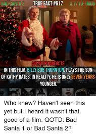 Bad Santa Meme - 25 best memes about kathy bates kathy bates memes