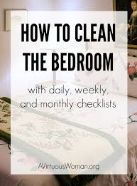 Clean Bedroom Checklist How To Clean The Bedroom