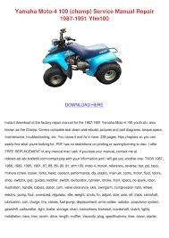 yamaha moto 4 100 champ service manual repair by gloria borella