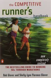 the competitive runner u0027s handbook the bestselling guide to