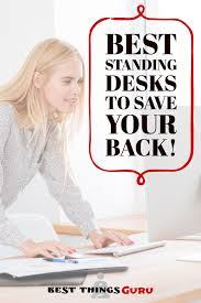 Sit Stand Desk Reviews What Is The Best Standing Desk Sit Stand Desk Reviews 2018 Best