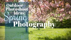 Outdoor Photoshoot Ideas by Outdoor Photo Shoot Ideas Spring Photography Youtube