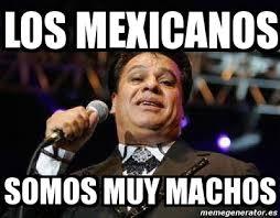 Meme Mexicano - macho mexicano memes memes pics 2018