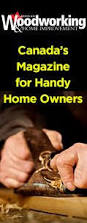 Woodworking Magazine Canada by Canadian Woodworking Cwwmagazine On Pinterest