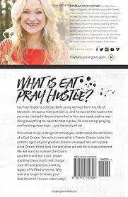 Eat Pray Love Barnes And Noble Eat Pray Hustle Dream Chasing God U0027s Way Havilah Cunnington