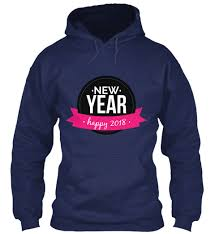 new year s t shirts happy new year 2018 products from happy new year 2018 t shirts