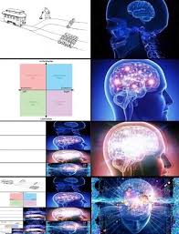 Brain Meme - 23 of the best pics from the expanding brain meme smosh