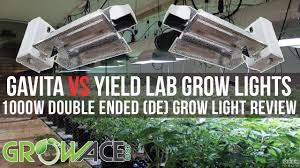 grow lights double ended 1000w de double ended gavita vs yield lab grow lights review