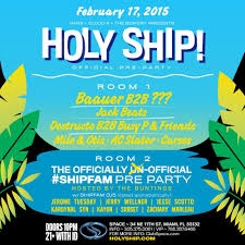 check out the jaw dropping schedule for holy ship 2