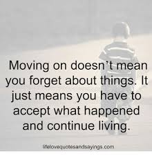 Moving On Memes - 25 best memes about moving on moving on memes