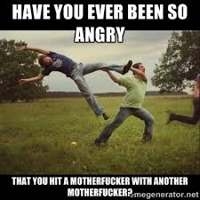 Meme Angry - 20 angry memes that can help you laugh away your anger