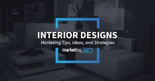 Interior Design Marketing Tips Ideas And Strategies Marketing - Marketing ideas for interior designers