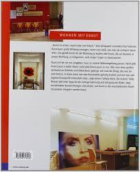Wohnung Zu Kaufen Wohnen Mit Kunst Amazon De Tiddy Rowan Bücher