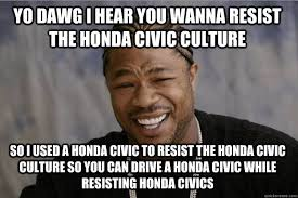 Honda Civic Memes - the honda civic driven to be different comm 111g popular culture