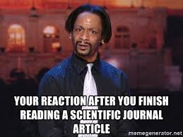 Meme Journal - your reaction after you finish reading a scientific journal article