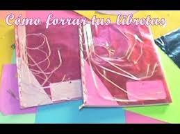 como forrar un cuaderno con tela youtube como forrar y decorar tus libretas cuadernos de forma original youtube