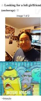 Moshi Moshi Meme - looking for a loli girlfriend anchorage image 1 of 2 moshi moshi