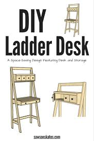 Ana White Painter U0027s Ladder by Diy Ladder Desk Is A Work And Storage Space Saver Space Saving