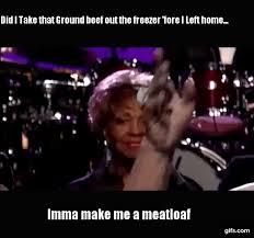 Mom The Meatloaf Meme - ma meatloaf gifs tenor