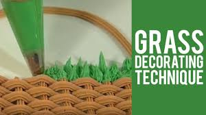 grass decorating technique from wilton youtube
