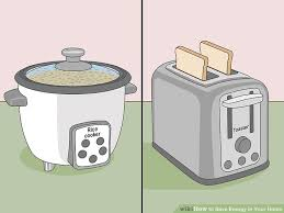 Energy Star Toaster How To Save Energy In Your Home With Pictures Wikihow