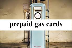prepaid gas card reasons why you might need a prepaid gas cards credit card reviews