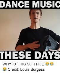 Dance Memes - 25 best memes about dance music dance music memes