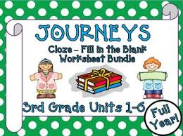 journeys 3rd grade cloze fill in the blank worksheets units 1 6 2011