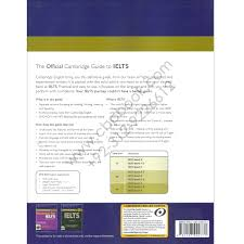 the official cambridge guide to ielts for academic and general