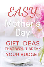 mothers day gift ideas best 25 cheap mothers day gifts ideas on pinterest unique diy