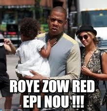 Blue Ivy Meme - roye zow red epi nou beyonce jayz blue ivy meme on memegen