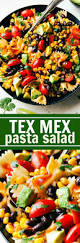 Best Pasta Salad Recipe by Easy Tex Mex Pasta Salad Chelsea U0027s Messy Apron