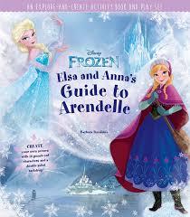 disney frozen elsa anna u0027s guide arendelle book