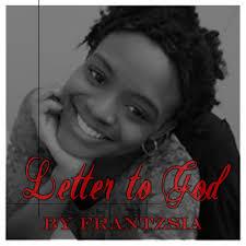 frantzsia letter to god lyrics youtube