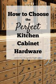 how to choose hardware for cabinets space how to choose cabinet hardware rssmix info